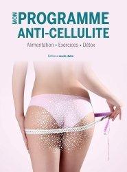 Dernières parutions sur Beauté - Jeunesse, Mon programme anti-cellulite