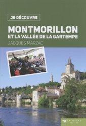 Dernières parutions dans Je découvre, Montmorillon et la vallée de la Gartempe