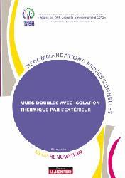 Dernières parutions sur Murs - Sols - Plafonds, Murs doubles avec isolation thermique par l'extérieur neuf et rénovation