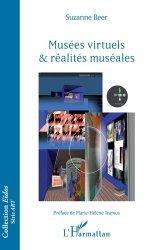 Dernières parutions sur Muséologie, Musées virtuels & réalités muséales