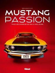 Dernières parutions dans Transports, Mustang Passion