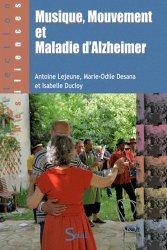 Souvent acheté avec La maladie d'Alzheimer cahier d'activités 2, le Musique, mouvement et maladie d'Alzheimer