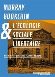 Dernières parutions dans Les précurseurs de la décroissance, Murray Bookchin et l'écologie sociale libertaire