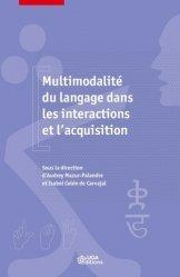 Dernières parutions sur Linguistique, Multimodalité du langage dans les intéractions et l'acquisition