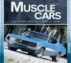 Dernières parutions dans Autofocus, Muscle cars