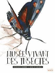 Souvent acheté avec Rapaces diurnes et nocturnes d'Europe, le Musée vivant des insectes