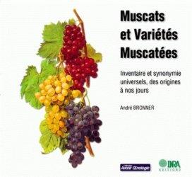 Souvent acheté avec Maîtrise des températures et qualités des vins, le Muscats et variétés muscatées
