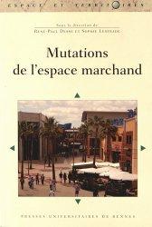 Dernières parutions dans Espace et Territoires, Mutations de l'espace marchand