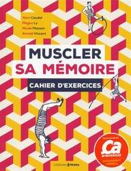 Souvent acheté avec Démarche clinique et diagnostic en kinésithérapie, le Muscler sa mémoire : cahier d'exercices