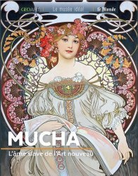 Dernières parutions sur Art nouveau, Mucha. L'âme slave de l'Art nouveau