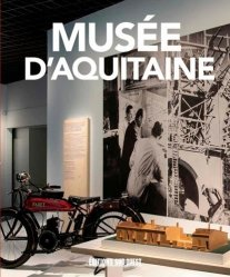 Dernières parutions sur Musées, Musée d'Aquitaine, le guide