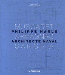 Souvent acheté avec Vivons perchés, le Muscadet, Armagnac, Sangria... Philippe Harlé, architecte naval https://fr.calameo.com/read/000015856c4be971dc1b8