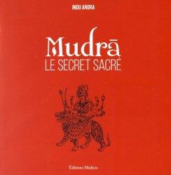 Dernières parutions sur Autres techniques, Mudras Le secret sacré
