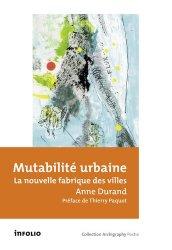 Dernières parutions dans Archigraphy poche, Mutabilité urbaine