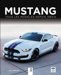 Nouvelle édition Mustang, tous les modeles depuis 1964 1/2