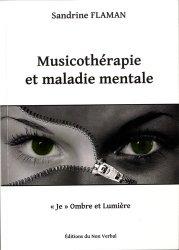 Dernières parutions sur Musicothérapie, Musicothérapie et maladie mentale