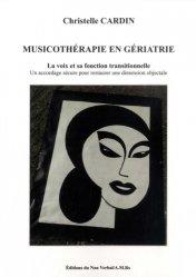 Dernières parutions sur Art-thérapie, Musicothérapie en Institution Gériatrique