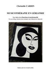 Dernières parutions sur Gérontologie, Musicothérapie en gériatrie