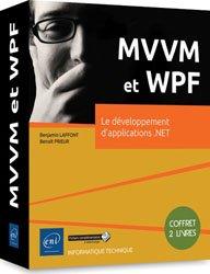 Dernières parutions dans coffret expert, MVVM et WPF