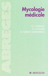 Souvent acheté avec Parasitologie et mycologie médicales, le Mycologie médicale