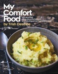 Dernières parutions sur Cuisine familiale, My Comfort food by Trish Deseine