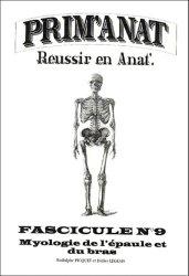 Souvent acheté avec Ostéologie du membre supérieur, le Myologie de l'épaule et du bras
