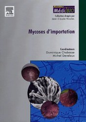 Souvent acheté avec Mycoplasmes et chlamydiae, le Mycoses d'importation