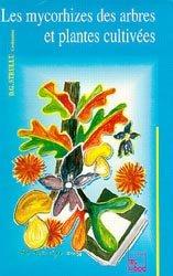 Souvent acheté avec Estimation des risques environnementaux des pesticides, le Mycorhizes des arbres et plantes cultivées