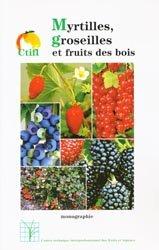 Souvent acheté avec Index phytosanitaire ACTA 2020, le Myrtilles, groseilles et fruits des bois