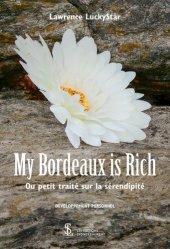 Dernières parutions sur Réussite personnelle, My Bordeaux is rich