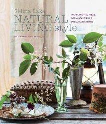 Dernières parutions sur Architecture intérieure, Natural living style