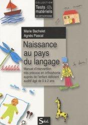 Dernières parutions dans Tests et Matériels en Orthophonie, Naissance au pays du langage