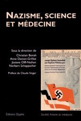 Dernières parutions dans Société, histoire et médecine, Nazisme, science et médecine