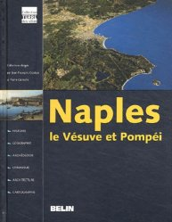 Dernières parutions dans Terre des villes, Naples, le Vésuve et Pompéi