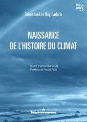 Dernières parutions dans Météos, Naissance de l'histoire du climat