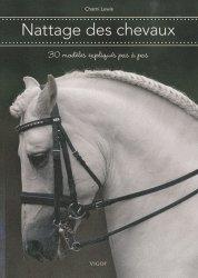 Souvent acheté avec Équitation éthologique Tome 2, le Nattage des chevaux. 30 modèles expliqués pas à pas