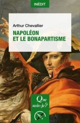 Dernières parutions dans Que sais-je ?, Napoléon et le bonapartisme