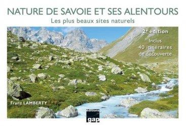 Dernières parutions sur Auvergne Rhône-Alpes, Nature de Savoie et ses alentours