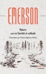 Dernières parutions sur Nature - Jardins - Animaux, Nature suivi de Société et solitude