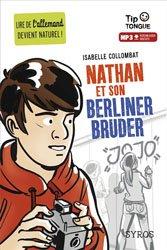 Dernières parutions dans tip tongue, Nathan et son Berliner Bruder