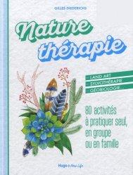 Souvent acheté avec Permaculture, le Nature thérapie : 80 activités à pratiquer seul, en groupe ou en famille