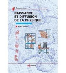 Dernières parutions dans Grenoble Sciences, Naissance et diffusion de la physique