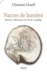 Dernières parutions sur Histoire des arts décoratifs, Nacres de lumière