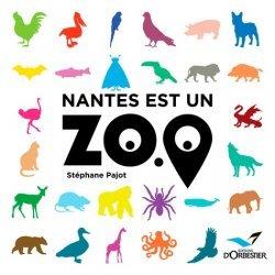 Nouvelle édition Nantes est un zoo