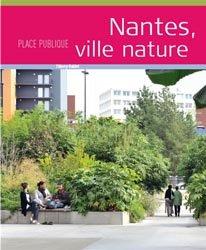 Dernières parutions sur Villes témoins, Nantes, ville nature