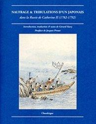 Dernières parutions dans Magellane, Naufrage & tribulations d'un Japonais dans la Russie de Catherine II (1782-1792) https://fr.calameo.com/read/004967773f12fa0943f6d