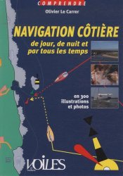 Dernières parutions sur Techniques de navigation, Navigation côtière de jour, de nuit et par tous les temps