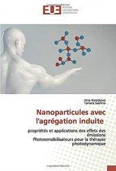 Dernières parutions sur Cancérologie, Nanoparticules avec l'agrégation induite