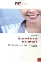 Dernières parutions sur Dentaire, Nanoleakage et microtensile. Effet du vieillissement et du traitement de surface