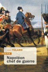 Dernières parutions dans Texto, Napoléon chef de guerre